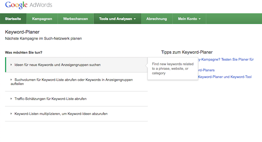 Keyword Planer - Erster Schritt